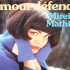 Mireille Mathieu – Amour Défendu