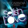 Pedro Cazanova feat Andrea – Selfish Love