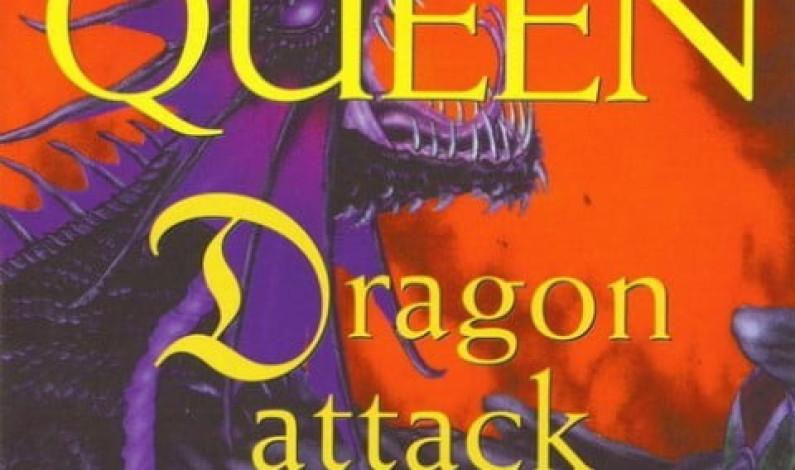 Queen – Dragon Attack