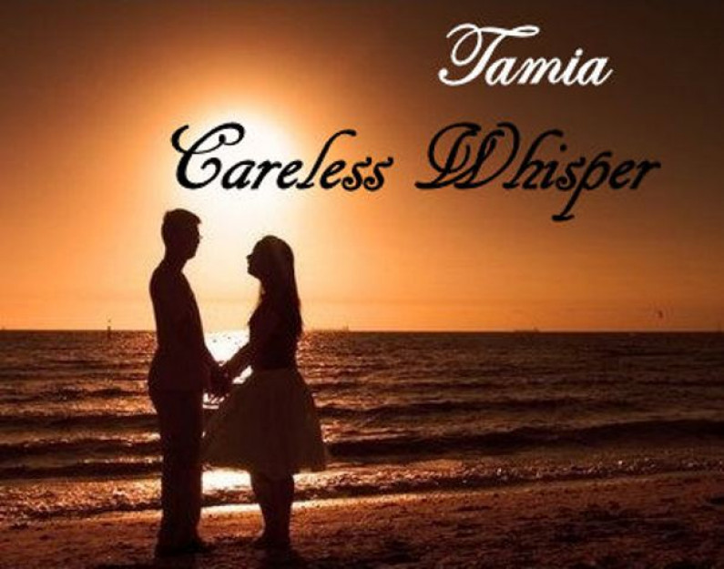Tamia – Careless Whisper