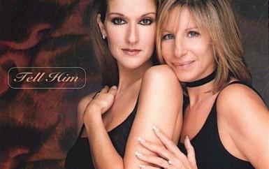 Celine Dion & Barbra Streisand – Tell Him