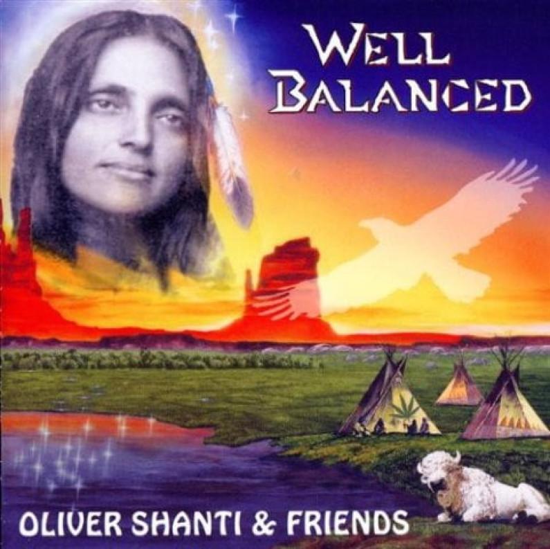 Oliver Shanti & Friends – Well Balanced