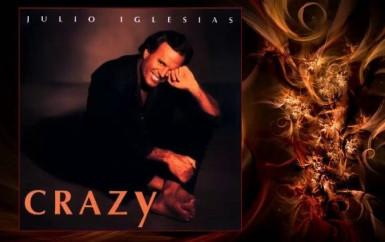 Julio Iglesias – Crazy
